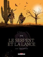 Accéder à la série BD  Le Serpent et la Lance