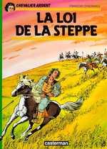 BD Chevalier Ardent - La Loi de la Steppe