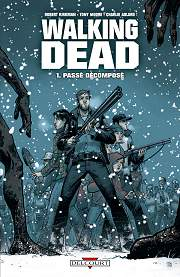 BD Walking Dead - Pass� d�compos�