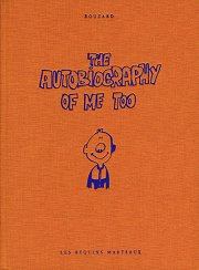 Acc�der � la fiche de The autobiography of me too