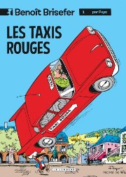 BD Benoit Brisefer - Les taxis rouges