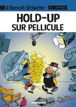 BD Benoit Brisefer - Hold Up sur Pellicule