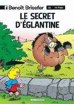 BD Benoit Brisefer - Le Secret d'Eglantine