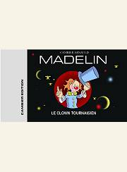 BD Madelin, le clown tournaisien