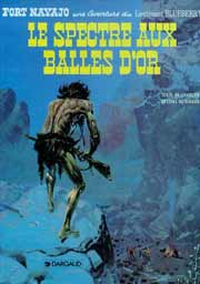 BD Blueberry - Le Spectre aux Balles d' Or