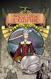 BD Au Coeur de l'Empire - L'Héritage de Luther Arkwright - Au Coeur de l'Empire 1
