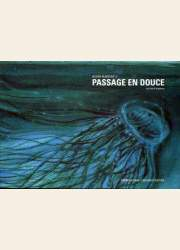 BD Passage en douce