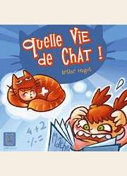BD Quelle vie de chat !