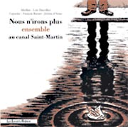 BD Nous n'irons plus ensemble au canal Saint-Martin