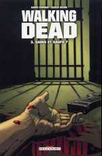 BD Walking Dead - Sains et Saufs