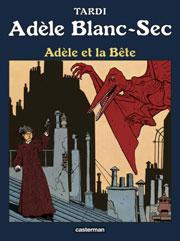 Bande Dessinée Adele et Bete par Tardi
