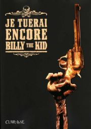 BD Je tuerai encore Billy the Kid