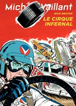 BD Michel Vaillant - Le Cirque infernal