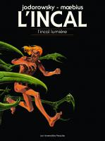 BD L'Incal - L'Incal lumi�re