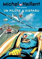 BD Michel Vaillant - Un Pilote a disparu