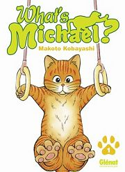 BD What's Michael ? (Michael, le chat qui danse)