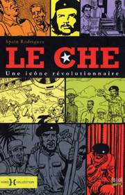 BD Le Che : une ic�ne r�volutionnaire