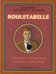 Bd theque bd rouletabille chroniques avis r sum - Le mystere de la chambre jaune resume ...