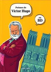 Victor Hugo Les Poèmes En Bd Bd Avis Informations