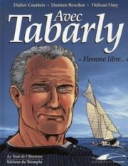 BD Avec Tabarly, homme libre…