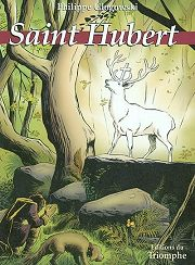 BD Saint Hubert (Le Grand Cerf Blanc)