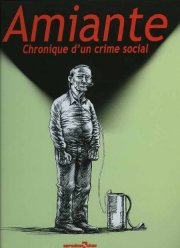 Acc�der � la BD Amiante - Chronique d'un crime social
