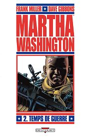 BD Martha Washington - Temps de guerre (Goes to War)