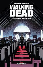 BD Walking Dead - Point de non-retour