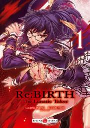 Acc�der � la BD Re:Birth - The Lunatic Taker