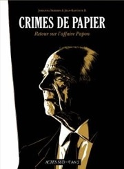 BD Crimes de papier : retour sur l'affaire Papon