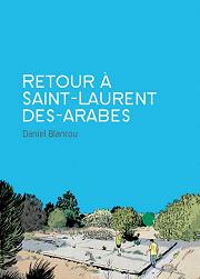 BD Retour à Saint Laurent des arabes