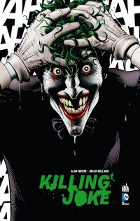 BD Killing Joke (Batman - The Killing Joke/Rire et Mourir/Souriez !)