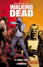 BD Walking Dead - Guerre totale