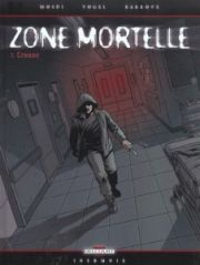 BD Zone mortelle