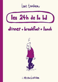 Accéder à la BD Les 24h de la BD - Dinner - Breakfast - Lunch