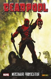 BD Deadpool - Mercenaire Provocateur