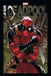 BD Deadpool - Je suis Deadpool