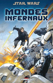 BD Star Wars - Mondes infernaux