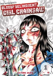 BD Bloody Delinquent Girl Chainsaw