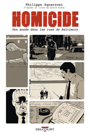 Accédez à la BD Homicide - Une année dans les rues de Baltimore