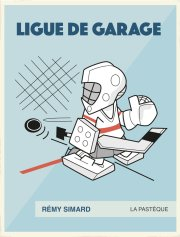 BD Ligue de garage