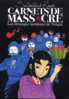 BD Carnets de massacre - Les Etranges Incidents de Tengai