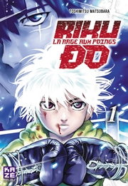 BD Riku-Do, la rage aux poings