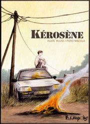 Accédez à la BD Kérosène