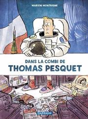 Accédez à la BD Dans la combi de Thomas Pesquet