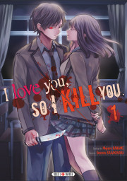 Accéder à la BD I love you so I kill you