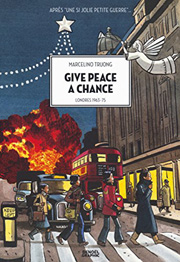 BD Give peace a change : Londres 1963-75 - Give peace a chance