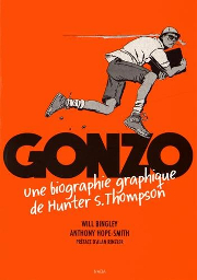 BD Gonzo - Une biographie graphique de Hunter S. Thompson