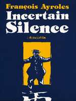 BD Incertain Silence