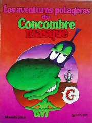 Le concombre masqu�